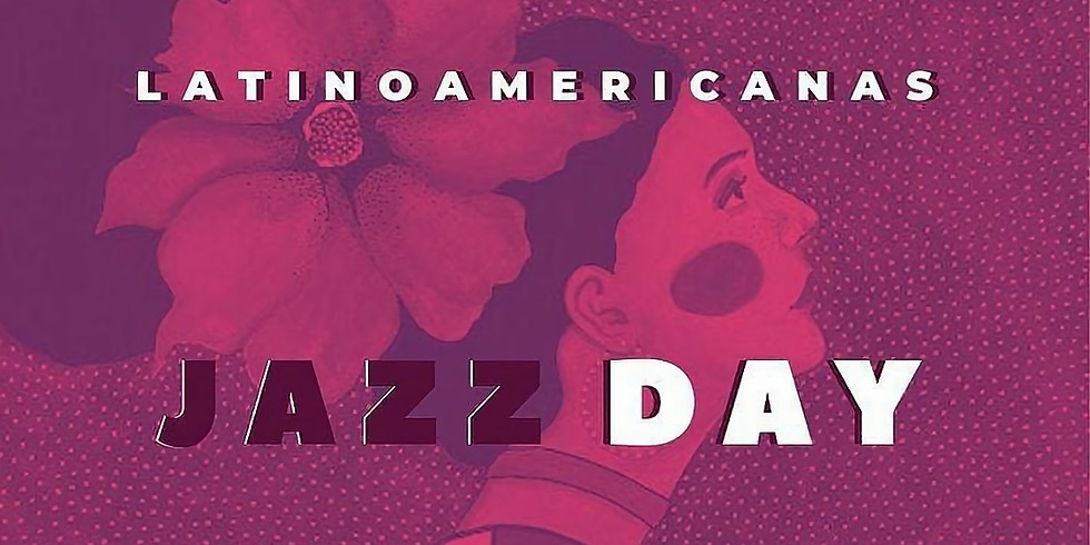 Día internacional del Jazz con mujeres de Iberoamérica