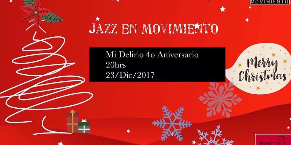 """Aniversario de """"Mi Delirio"""" y Posada Navideña con Jazz en Movimiento"""