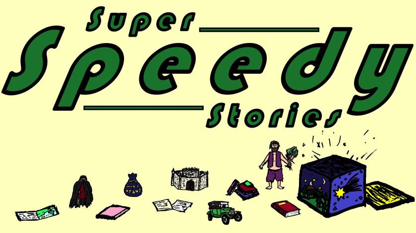 Super Speedy Stories