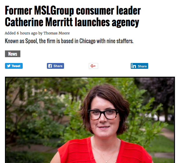 Former MSLGroup Consumer Leader Catherine Merritt Launches Agency; Known as Spool, the firm is based