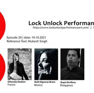 LOCK UNLOCK #20 Performance Art Project | October 19, 2021