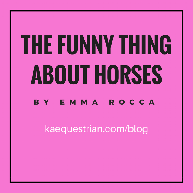 The Funny Thing About Horses