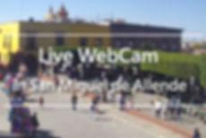 Live WebCam San Miguel de Allende