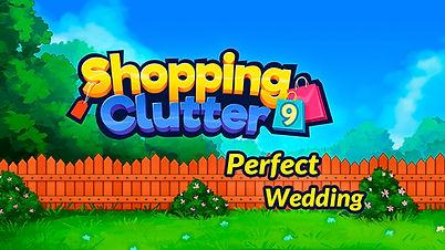 Shopping Clutter 9: Perfect Wedding
