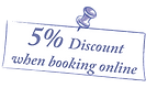 5% discaont when booking online