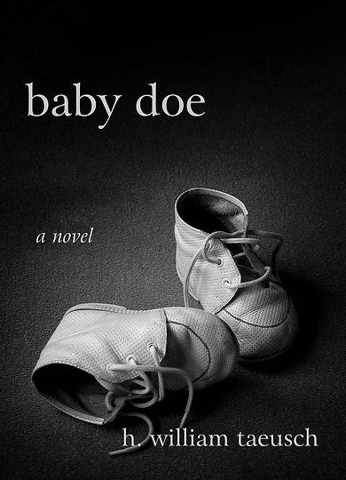 baby doe a novel h. william taeusch