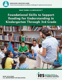 Foundational Skills to Support Reading for Understanding in Kindergarten Through 3rd Grade