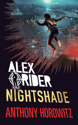 Night Shade: Alex Rider, Book 13