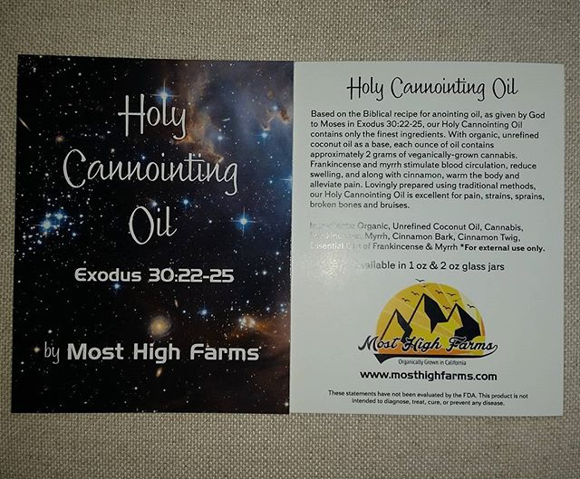 #mosthighfarms #topical #holycannointingoil #emeraldcup  #holyanointingoil #exodus30_22-25