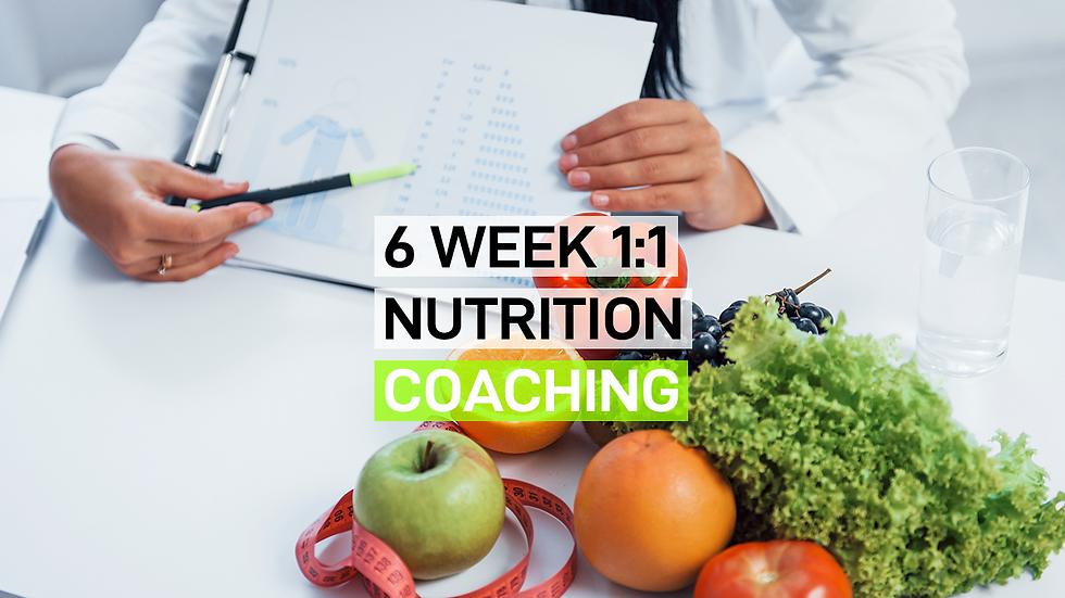6 weeks 1:1 Nutrition Coaching