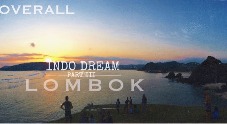 THE OVERALL - INDO DREAM - LOMBOK