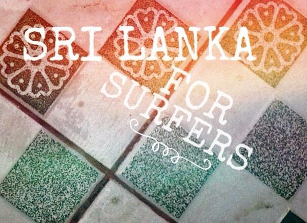 Sri Lanka for surfers