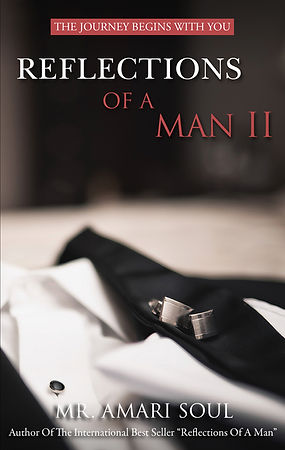 Reflections Of A Man II Final Paperback