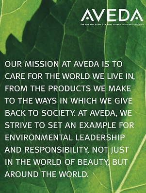 Our mission At Aveda is to care for the world we live in, from the products we make to the ways in which we give back to society.