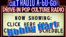 """Cult Radio A-Go-Go! Live""; a.k.a CRAGG Live with Bobby Hart"