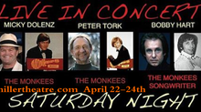 Bobby Hart, Micky Dolenz & Peter Tork Performing Together!