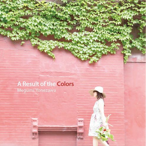 A Result of the Colors, Megumi Yonezawa