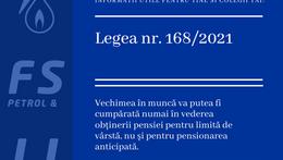 Noutăți legislative importante,  Legea 168/2021