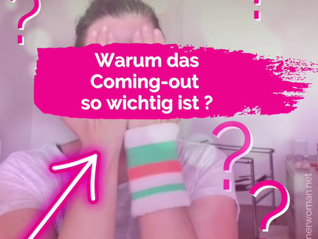 💕Coming-out ist so wichtig.!