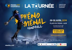 """Tous à Albi les 29 et 30 avril pour la Tournée """"Phénoménal Handball"""" !"""