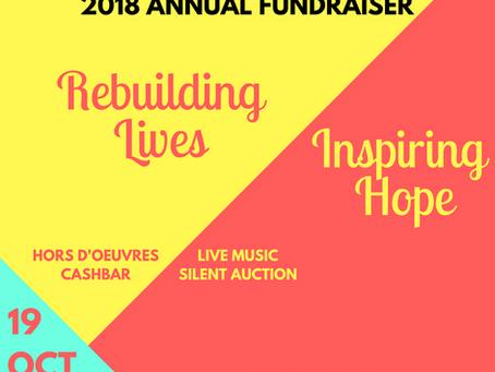 Our 2018 Annual Fundraiser; Rebuilding Lives, Inspiring Hope