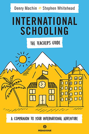 International Schooling The Teacher's Guide