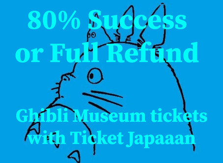 Ghibli Museum Tickets & Tips; 80% success with Ticket Japaaan. If not, Full Refund