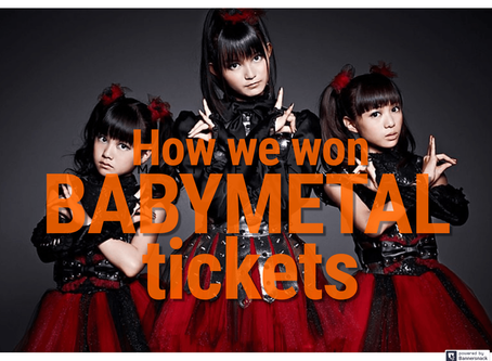 Won BABYMETAL tickets! Here's how it went.
