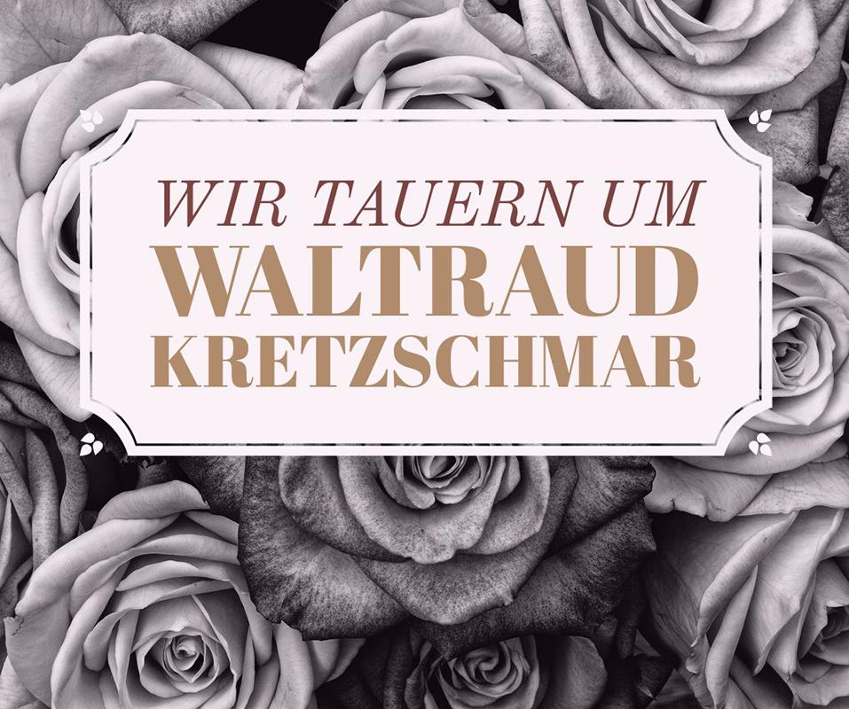 Trauer um Waltraud Kretzschmar - 15. Februar 2018