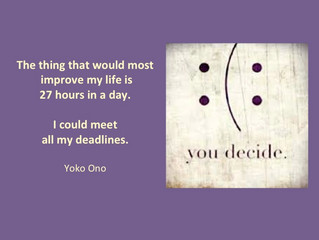 Deadlines can be energizing and help you to sharpen your focus