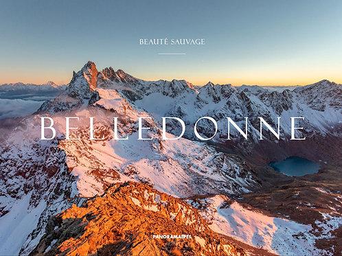 Belledonne Beauté Sauvage (beau livre photos relié)