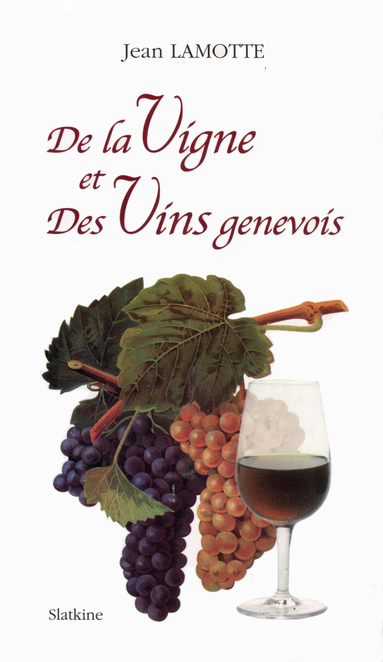 De la Vigne et des Vins genevois
