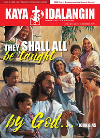 "KAYA IDALANGIN October 2020 ISSUE: ""They Shall All Be Taught By God"""