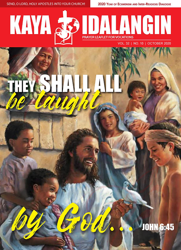 """KAYA IDALANGIN October 2020 ISSUE: """"They Shall All Be Taught By God"""""""