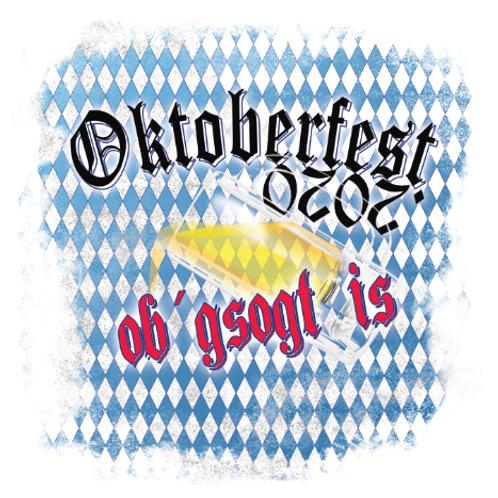 """Oktoberfest 2020 """"Ob´gsogt is"""""""