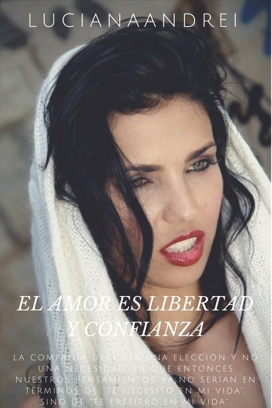 EL AMOR ES LIBERTAD Y CONFIANZA