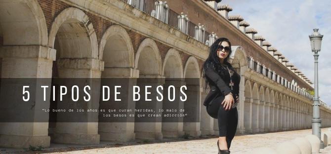 5 TIPOS DE BESOS PARA CONQUISTAR Y VOLVER LOCO A CUALQUIERA.
