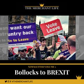 The Merchant Life - Bollocks to Brexit