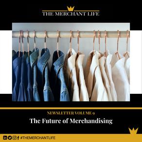 The Merchant Life - Future of Merchandising
