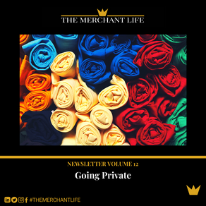 The Merchant Life - Going Private