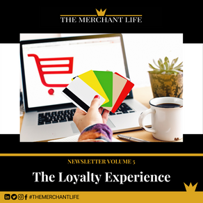 The Merchant Life - The Loyalty Experience