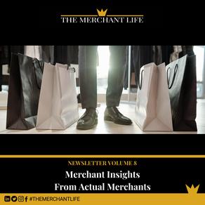 The Merchant Life - Merchant Insights from Actual Merchants
