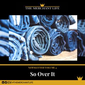 The Merchant Life - So Over It