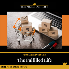 The Merchant Life - The Fulfilled Life