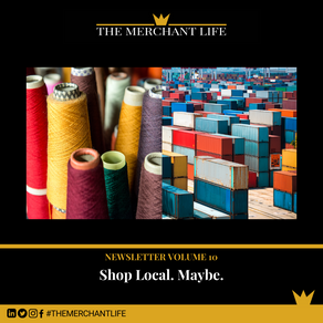 The Merchant Life - Shop Local. Maybe.