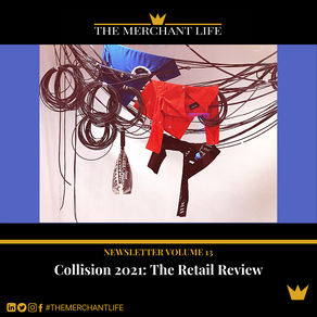The Merchant Life - Collision 2021, The Retail Review