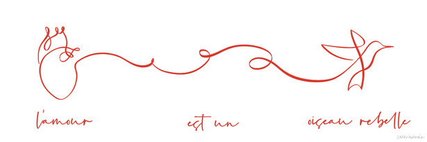 L'amor est un oiseau rebelle. Diseño personalizado.