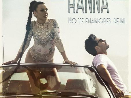 Vuelve Hanna con su nuevo single 'No te enamores de mí'.
