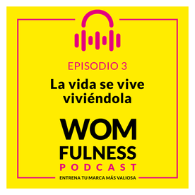 PODCAST_WOMFULNESS_Episodio_3.png