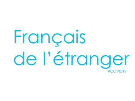 Français de l'étranger : Les mesures pour lutter contre la crise.